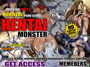 what can be more exciting than unseen, disgusting creatures fuck cute hentai girls? Here we collected all possible hentai monsters - tentacles, werewolves,